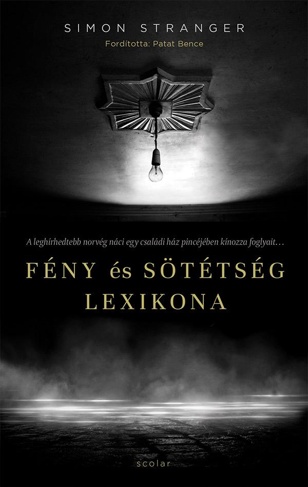 Simon Stranger: Fény és sötétség lexikona