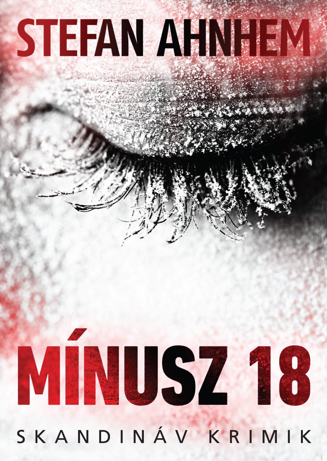 Stefan Ahnhem: Mínusz 18